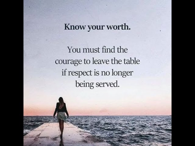 What you tolerate you allow- Do you really know your worth?