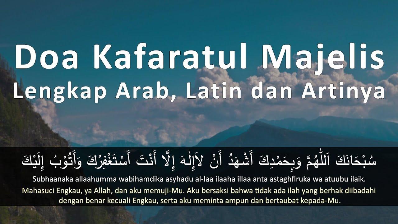 Doa Kafaratul Majelis Lengkap Arab Latin Dan Artinya