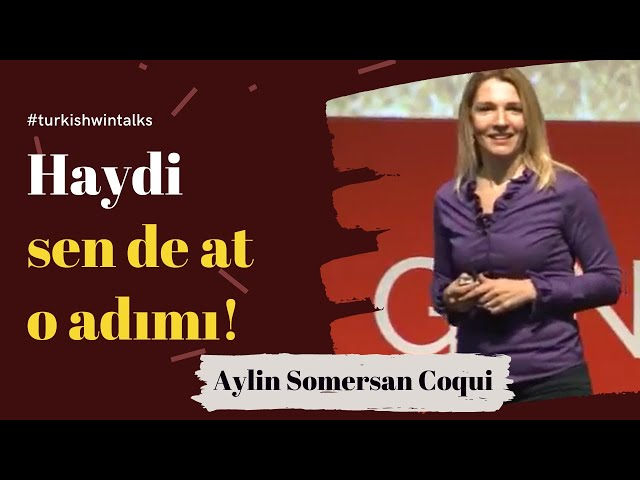 Aylin Somersan Coqui: Haydi Sen de At O Adımı