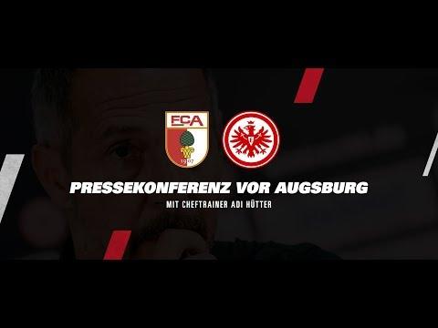 """""""Erwarte einen heißen Tanz"""" I PK vor dem Spiel FC Augsburg - Eintracht Frankfurt"""