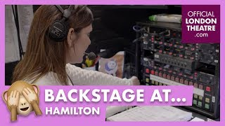 Behind the scenes at Hamilton in the West End