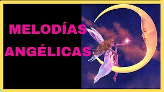 🧘 🌟  MELODÍAS ANGELICALES ♥  🙏 🧘 MÚSICA ANGELICAL PARA ATRAER A TUS GUÍAS DE LUZ 🧘