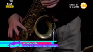 "Banda de Jazz de Tres de Febrero - ""Strike up the band"" - Jazzologia 2013"