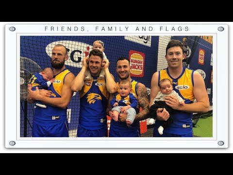 2018 Afl - That Was The Season That Was - West Coast Eagles - Friends, Family, Flags (Part 8 Of 8)