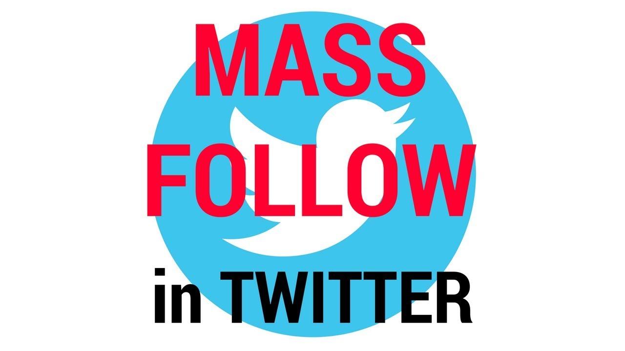 Twitter - How to mass follow?