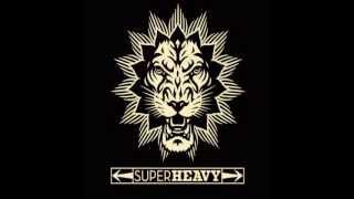 SuperHeavy - Rock Me Gently
