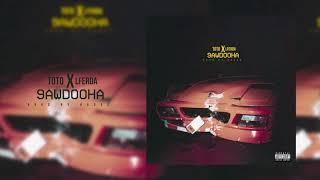 TOTO x LFERDA - 9AWDOOHA  (Official Audio) Prod. by Hades