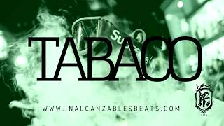 """""""TABACO"""" Trap Hip Hop Instrumental  (Prod by Inalcanzables Beats )"""