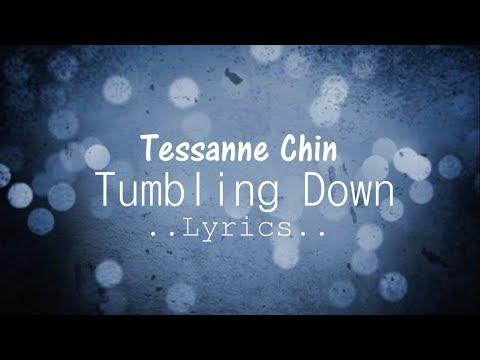 Tumbling Down Lyrics - Tessanne Chin