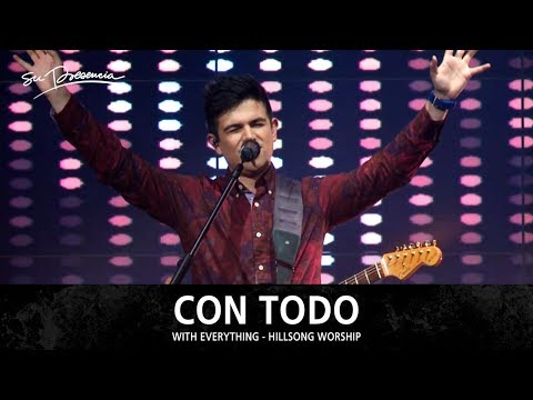 Con Todo - Su Presencia (With Everything - Hillsong Worship) - Español