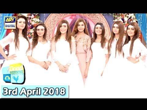 Good Morning Pakistan  - 3rd April 2018 - ARY Digital Show