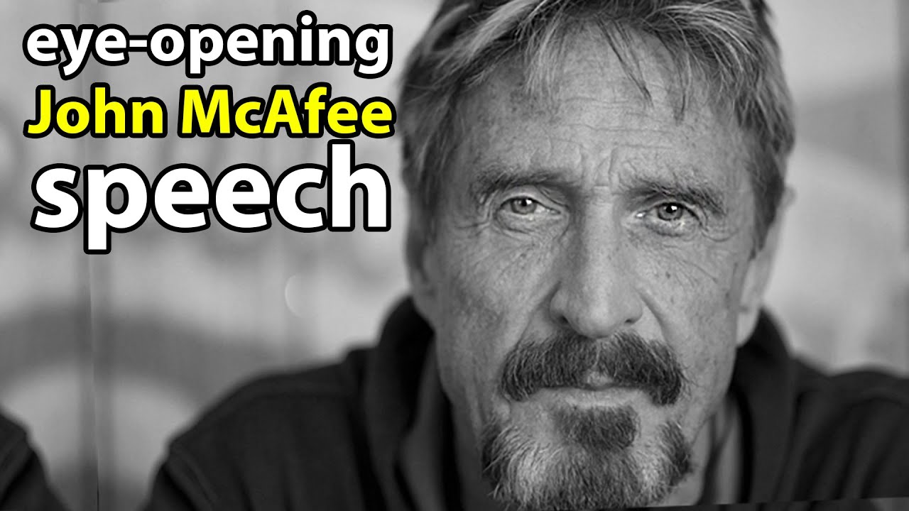 John McAfee`s speech about government, taxes, banks, corruption, and cryptocurrency | John McAfee