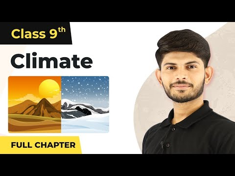 Climate Full Chapter Class 9 | CBSE Class 9 Geography Chapter 4