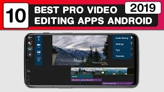 10 Best Video Editing Apps for Android | Pro Video Editing Apps 2019