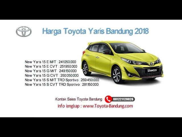 Harga Toyota Yaris 2018 Bandung dan Jawa Barat | 081221120026
