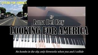 Lana Del Rey - Looking For America (piano instrumental cover & Lyrics)