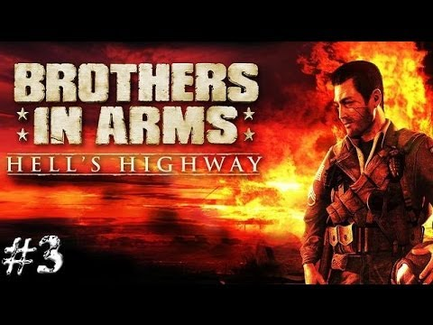 Brothers In Arms Hell's Highway Part #3