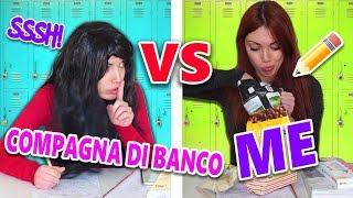 IL MIO COMPAGNO DI BANCO vs ME