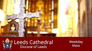 Leeds Cathedral Daily Mass Saturday 08-08-2020