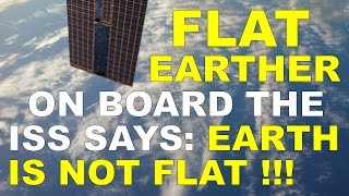 FLAT EARTH DEBUNKED - p brane on the ISS