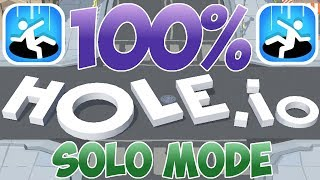 No Fake Its Real - I Eat 100% Of The Map - Hole.io - Solo Mode - Gameplay - (iOS - Android)
