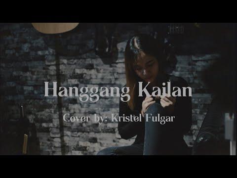 HANGGANG KAILAN (Umuwi Ka Na Baby) - Orange and Lemons (Cover by Kristel Fulgar)