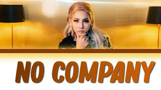 CL - NO COMPANY  released by Youth With You [Full Color Coded Lyrics]