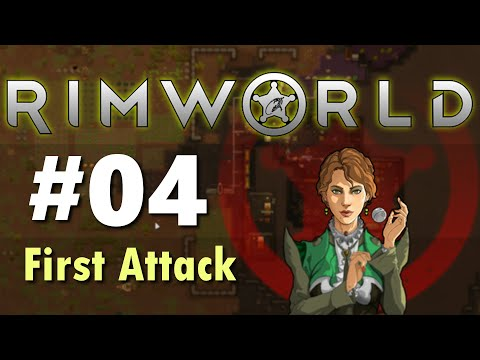 RimWorld Game Play  #04 First Attack |
