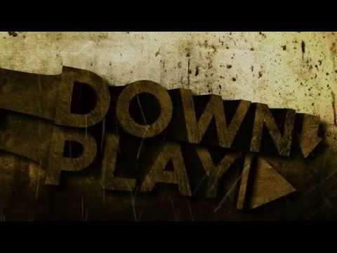 Downplay - Hated You From Hello (lyrics)