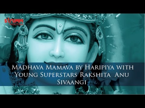 Madhava Mamava by Haripiya (with Young Superstars Rakshita, Anu & Sivaangi)