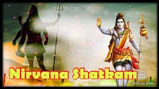 Nirvana Shatkam II Om Namaha Shivaya II Devon Ke Dev