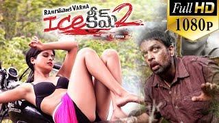 Repeat youtube video Ice Cream 2 Telugu Full Movie || RGV Movies