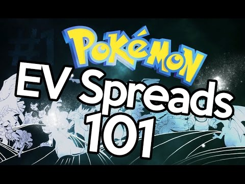 EV Spreads 101 - How I Make My Pokemon EV Spreads