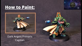 How To Paint Warhammer 40k Primaris Dark Angels Captain Games Workshop