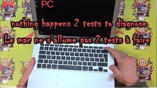 MACBOOK qui ne s allume pas (démarre pas) deux tests à faire pour identifier le problème