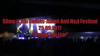 Slime-Trump you liar-Live in Jamel 25.08.2017