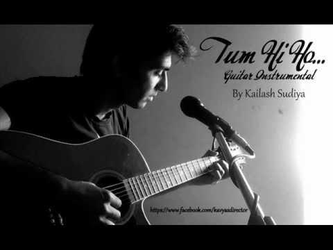 Tum hi ho (Aashiqui 2) Guitar Instrumental By Kailash Sudiya