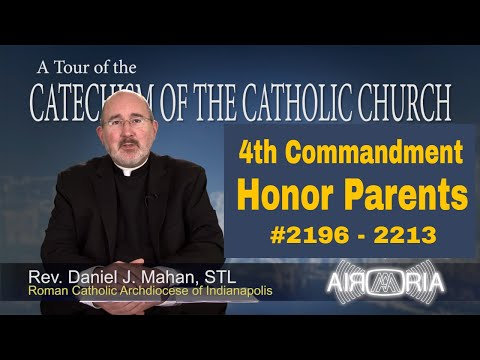 4th Commandment - Honor your Mother and Father - Tour of the Catechism #81