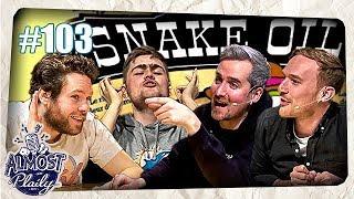 Wer verkauft dümmer? - Snake Oil mit Florentin, Donnie, Lars & Fabian Kr. | Almost Plaily #103