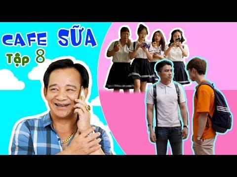 Xõa Hết Mình | Cafe Sữa - Tập 8 | Phim Ngắn Học Đường Hay Nhất 2019