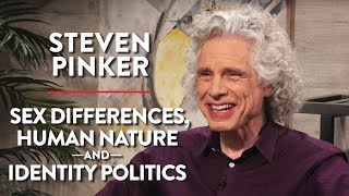 Steven Pinker on Sex Differences, Human Nature, and Identity Politics