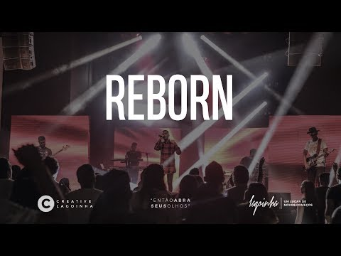 Reborn • Creative 17
