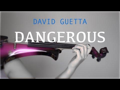 David Guetta - Dangerous for violin and piano (COVER)