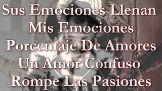 Gerardo Ortiz-Amor Confuso*CON LETRA*