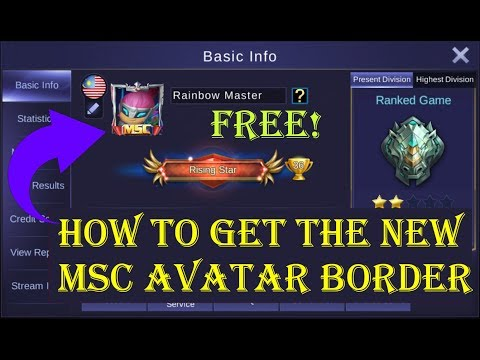 Mobile Legends - HOW TO GET THE NEW MSC AVATAR BORDER! FREE! NO DIAMONDS!