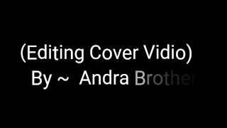 Lil O ~ Cover By:Andra Brother (Kembalilah Pada Ku)