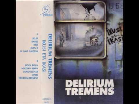 Delirium Tremens - Ikusi eta Ikasi [Diska Osoa]