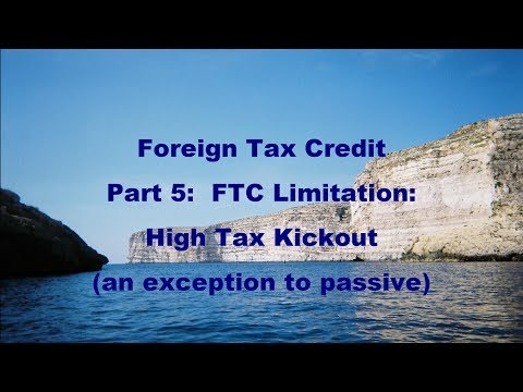 Foreign Tax Credit, part 5:  High Tax Exception to Passive