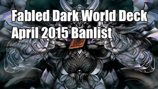 Fabled Dark World Deck Profile April 2015+ Combos