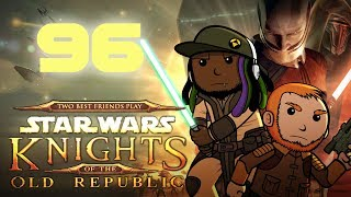 Best Friends Play Star Wars: KOTOR (Part 96)